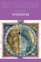 Wisdom: Volume 20 by Richard  J Clifford SJ