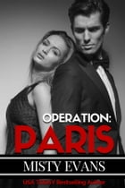 Operation Paris: Super Agent Series Book 2 by Misty Evans