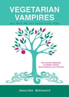 Vegetarian Vampires by Jennifer McDonald