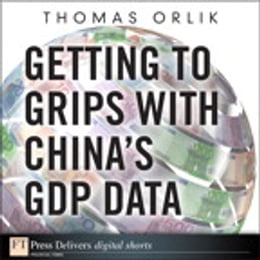 Book Getting to Grips with China's GDP Data by Thomas Orlik