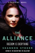 The Alliance: A Registry Novel