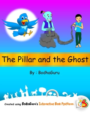 The Pillar and the Ghost by BodhaGuru Learning