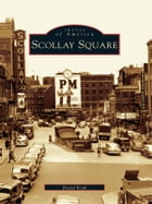 Scollay Square by David Kruh