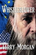 Whistleblower by Terry Morgan
