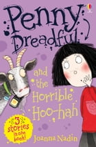 Penny Dreadful and the Horrible Hoo-Hah: Penny Dreadful (Book 7)