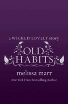 Old Habits by Melissa Marr