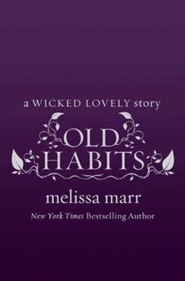 Book Old Habits by Melissa Marr