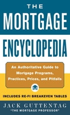 The Mortgage Encyclopedia by Jack Guttentag