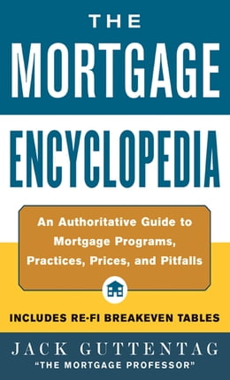 Book The Mortgage Encyclopedia by Jack Guttentag