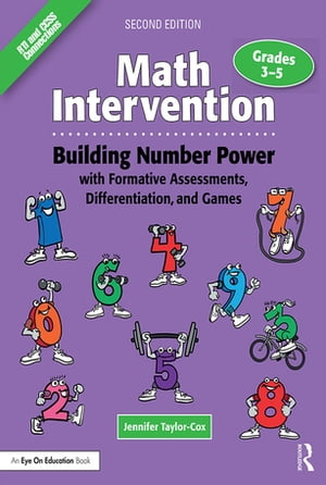 Math Intervention 3?5 Building Number Power with Formative Assessments,  Differentiation,  and Games,  Grades 3?5