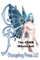 Encounter: The COMB by Mikala Ash