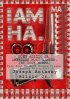 Joey Alizio Jr. Well Liked.: All Day Long I Write Now. by Joseph Anthony Alizio Jr.