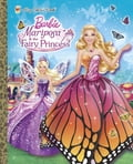 Mariposa and the Fairy Princess (Barbie) 2b084396-3989-4d77-a6eb-aecb4613307a