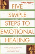The Five Simple Steps to Emotional Healing 79d4fcac-590e-4741-abb6-1bbdde819d5a