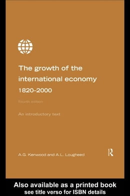 Book Growth of the International Economy 1820-2000 by Kenwood, George