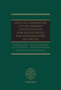 Official Commentary on the UNIDROIT Convention on Substantive Rules for Intermediated Securities