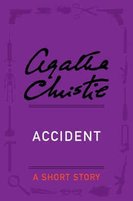 Book Accident: A Short Story by Agatha Christie