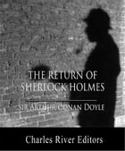 The Return of Sherlock Holmes (Illustrated Edition) by Sir Arthur Conan Doyle