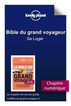 Bible du grand voyageur - Se Loger by Lonely Planet