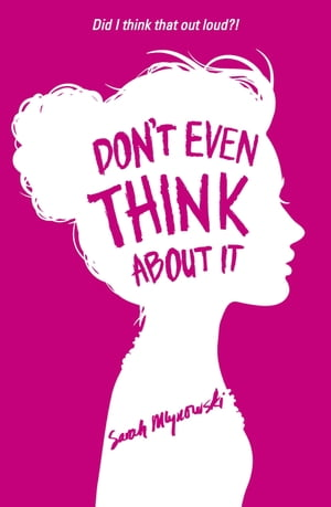 Don't Even Think About It Book 1