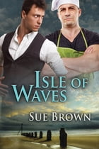 Isle of Waves by Sue Brown