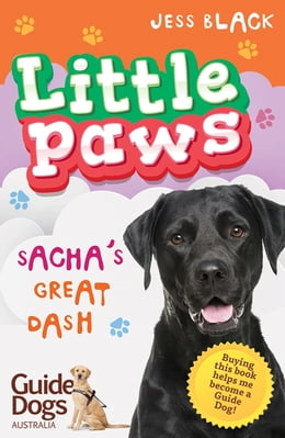 Book Little Paws 3: Sacha's Great Dash by Jess Black