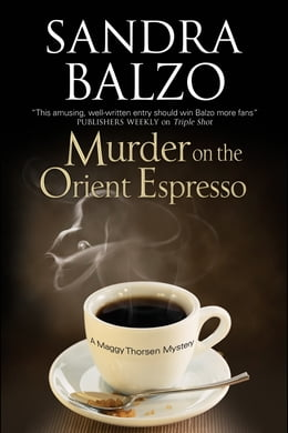 Book Murder on the Orient Espresso by Sandra Balzo