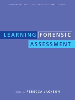 Learning Forensic Assessment