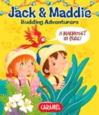A Marmoset in Peril!: Jack & Maddie [Picture book for children] by Bénédicte Carboneill