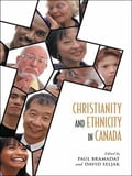 Christianity and Ethnicity in Canada d37ea7b9-33bc-4729-9b51-2e6a9bf302e5