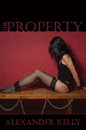 The Property by Alexander Kelly