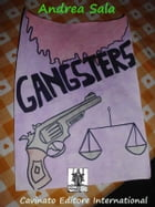 Gangsters by Andrea Sala