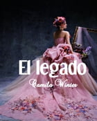 El legado by Camila Winter