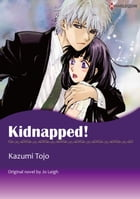 KIDNAPPED!: Harlequin Comics by Jo Leigh