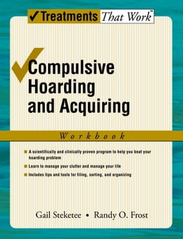 Book Compulsive Hoarding and Acquiring by Gail Steketee