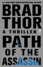 Path of the Assassin: A Thriller by Brad Thor