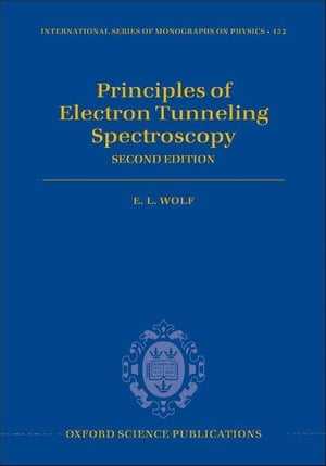 Principles of Electron Tunneling Spectroscopy Second Edition