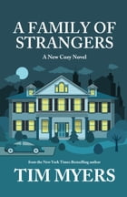 A Family of Strangers by Tim Myers