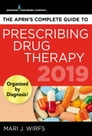 The APRN's Complete Guide to Prescribing Drug Therapy 2019 Cover Image