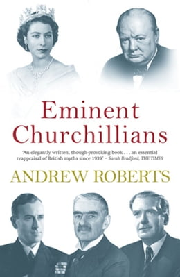 Book Eminent Churchillians by Andrew Roberts