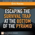 Escaping the Survival Trap at the Bottom of the Pyramid by Eric Kacou