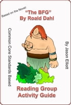 The BFG By Roald Dahl Reading Group Activity Guide by Jason Elliott