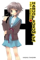 The Boredom of Haruhi Suzumiya (light novel) by Nagaru Tanigawa