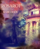 ROSAROT by Marie Chaos