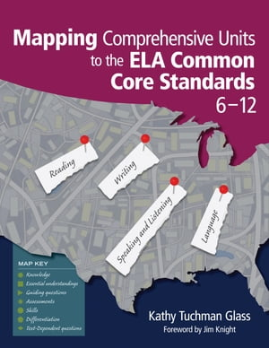 Mapping Comprehensive Units to the ELA Common Core Standards, 6–12