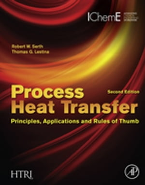 Process Heat Transfer Principles,  Applications and Rules of Thumb