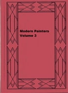 Modern Painters, Volume 3 by John Ruskin