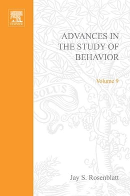 Book Advances in the Study of Behavior by Rosenblatt, Jay S.