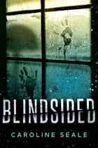 Blindsided: A Novel by Kate Watterson