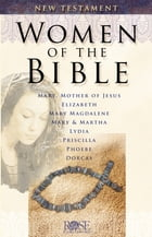 Women of the Bible: New Testament by Benjamin Galan